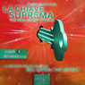 La Chiave Suprema 3 (The Master Key System vol.3) (Unabridged) Audiobook, by Charles Haanel