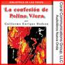 La confesion de Pelino Viera (Pelino Vieras Confession) (Unabridged), by Guillermo Enrique Hudson