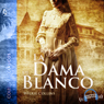 La dama de blanco (The Woman in White) (Unabridged) Audiobook, by Wilkie Collins