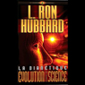 La Dianetique: Evolution dUne Science: (Dianetics: The Evolution of a Science) (Unabridged), by L. Ron Hubbard