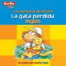 La Gata Perdida: Berlitz Kids Ingles, Las Aventuras de Nicholas Audiobook, by Berlitz