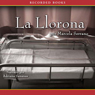 La llorona: Novela (The Weeping Woman (Texto Completo)) (Unabridged) Audiobook, by Marcela Serrano