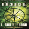 La Machinerie du Mental (The Machinery of the Mind) (Unabridged) Audiobook, by L. Ron Hubbard