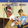 La Maquina del Tiempo (The Time Machine) Audiobook, by H. G. Wells