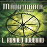 La Maquinaria de la Mente (The Machinery of the Mind) (Unabridged) Audiobook, by L. Ron Hubbard