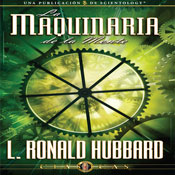 La Maquinaria de la Mente (The Machinery of the Mind, Spanish Castilian Edition) (Unabridged), by L. Ron Hubbard