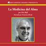 La medicina del alma (The Medicine of the Soul (Texto Completo)) (Unabridged), by Eric Rolf