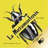 La Metamorfosis (Texto Completo) (The Metamorphosis ) (Unabridged), by Franz Kafka