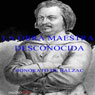 La obra maestra desconocida (The Unknown Masterpiece) (Unabridged) Audiobook, by Honorato De Balzac