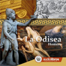 La Odisea (The Odyssey) Audiobook, by Homer