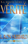 La Route Vers La Verite (The Road to Truth) (Unabridged) Audiobook, by L. Ron Hubbard