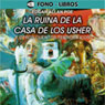 La Ruina de la Casa de los Usher y Otros Cuentos Terrorificos (The Fall of the House of Usher) Audiobook, by Edgar Allan Poe