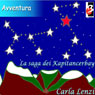 La Saga dei Kapitancerbay (The Saga of the Kapitancerbay) (Unabridged) Audiobook, by Carla Lenzi
