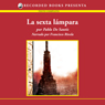 La sexta lampara (The Sixth Lamp (Texto Completo)) (Unabridged), by Pablo De Santis