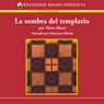 La sombra del templario (The Shadow of the Templar (Texto Completo)) (Unabridged), by Nuria Masot