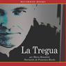 La Tregua (The Truce (Texto Completo)) (Unabridged), by Mario Benedetti