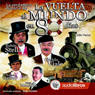 La verdadera historia de La Vuelta al Mundo en 80 Dias (The true story of Around the World in 80 Days), by Julio Verne