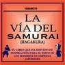 La Via del Samurai (Hagakura) (The Way of the Samurai (Hagakura)), by Yamamoto