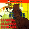 La Vuelta al Mundo en 80 Dias (Around the World in 80 Days) Audiobook, by Jules Verne