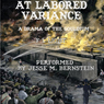 At Labored Variance: A Drama of the Gouldium (Unabridged) Audiobook, by F. L. Light