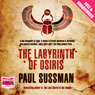 The Labyrinth of Osiris (Unabridged) Audiobook, by Paul Sussman