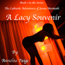 A Lacy Souvenir: The Cathartic Adventures of Jenna Monteath, Volume 1 (Unabridged) Audiobook, by Annelise Paige