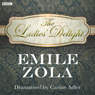 The Ladies Delight (Classic Serial) Audiobook, by Emile Zola