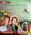 Ladies of Letters Crunch Credit (Unabridged), by Lou Wakefield