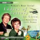 Ladies of Letters Go Green, by Lou Wakefield
