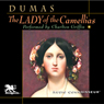 The Lady of the Camellias (Unabridged) Audiobook, by Alexandre Dumas the Younger
