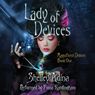 Lady of Devices: A Steampunk Adventure Novel: Magnificent Devices, Book 1 (Unabridged), by Shelley Adina
