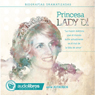 Lady Di: Biografia Dramatizada: (Lady Di: Dramatized Biography) Audiobook, by Alvaro Colazo