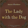 The Lady with the Dog (Dama s sobachkoj) (Unabridged), by Anton Pavlovich Chehov