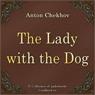 The Lady with the Dog (Dama s sobachkoj) (Unabridged) Audiobook, by Anton Pavlovich Chehov