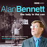 The Lady in the Van (Dramatised) (Unabridged), by Alan Bennett