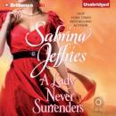 A Lady Never Surrenders: Hellions of Halstead Hall, Book 5 (Unabridged) Audiobook, by Sabrina Jeffries