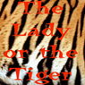 The Lady or the Tiger (Unabridged) Audiobook, by Frank R. Stockton