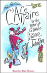 LAffaire (Unabridged), by Diane Johnson