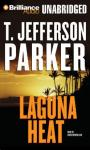 Laguna Heat (Unabridged), by T. Jefferson Parker