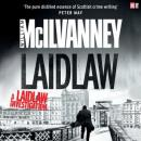 Laidlaw (Unabridged), by William McIlvanney