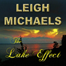 The Lake Effect (Unabridged) Audiobook, by Leigh Michaels