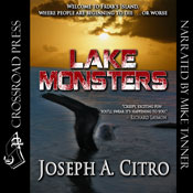 Lake Monsters (Unabridged), by Joseph A. Citro