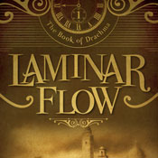 Laminar Flow: The Book of Drachma, Book 1, by Timothy H. Cook