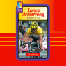 Lance Armstrong: Champion for Life! Audiobook, by Ian Young