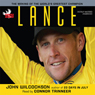 Lance (Unabridged) Audiobook, by John Wilcockson