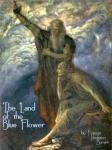 The Land of the Blue Flower (Unabridged) Audiobook, by Frances Hodgson-Burnett