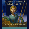 The Land Of Elyon: Stargazer (Unabridged), by Patrick Carman