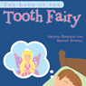 The Land of the Tooth Fairy (Unabridged), by Amanda Edwards