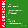 A Landlords Morning Audiobook, by Leo Tolstoy