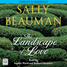 The Landscape of Love (Unabridged), by Sally Beauman